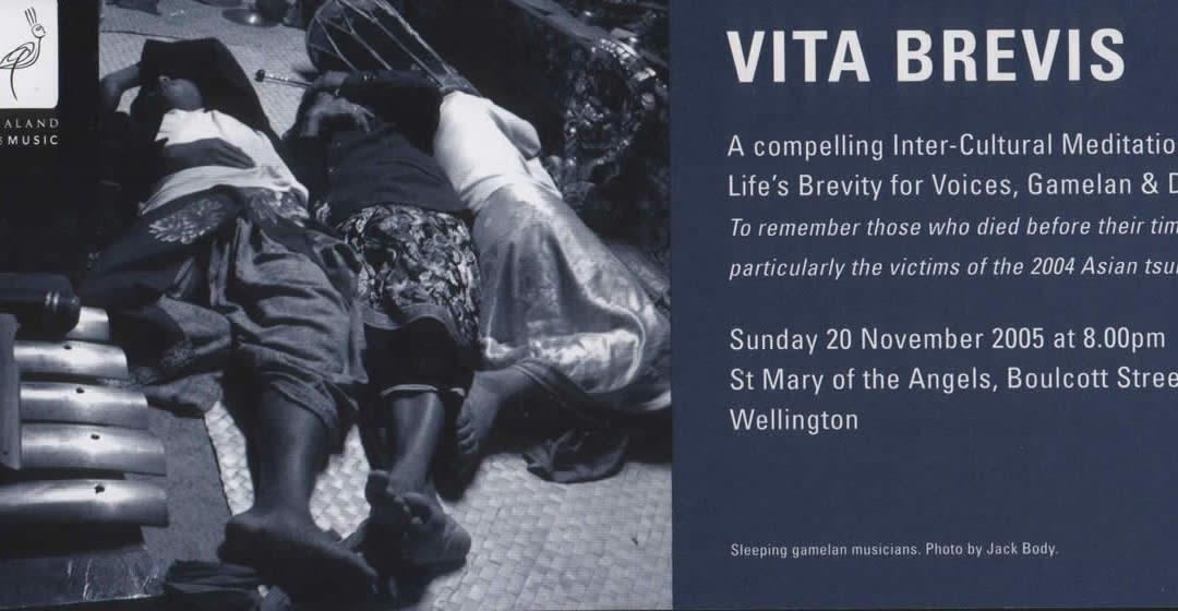 Vita Brevis, 2005