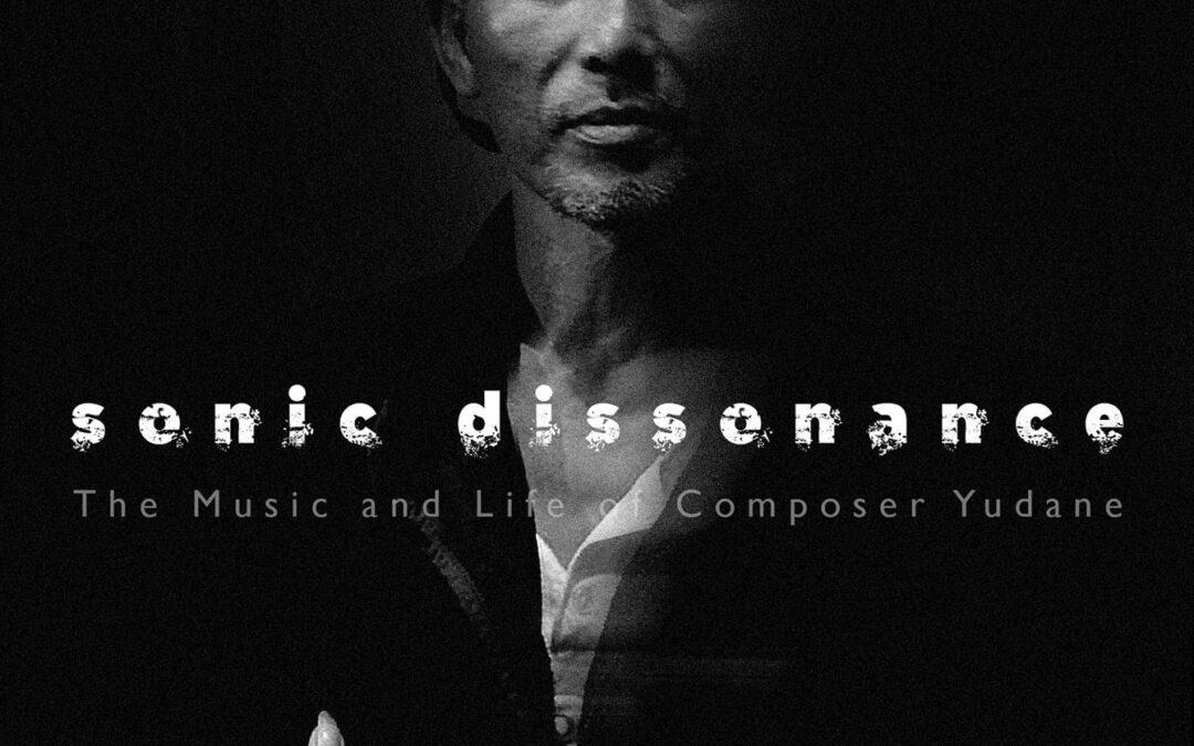 New Book – Sonic Dissonance: The Music and Life of Composer Yudane